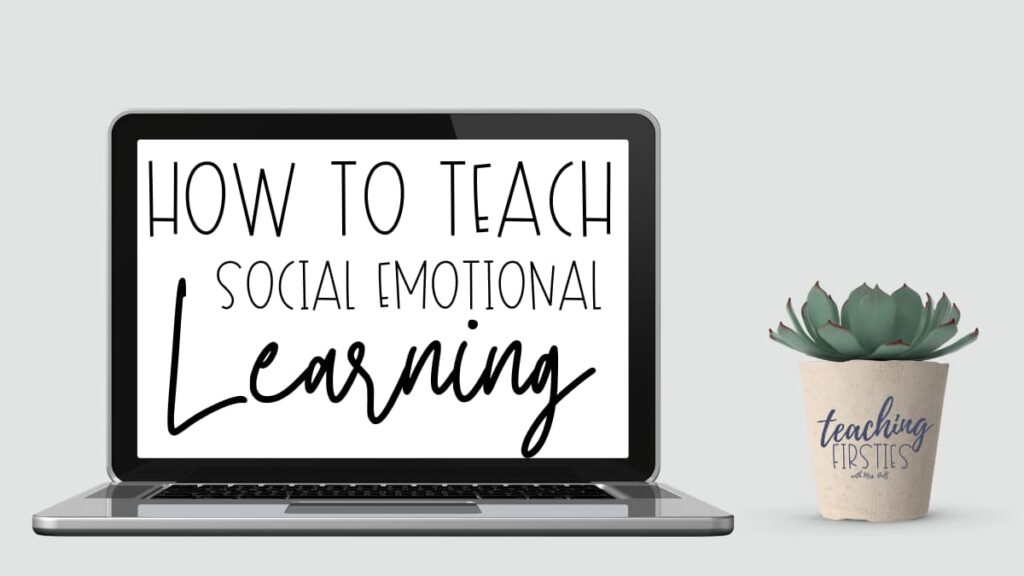 social emotional learning in the classroom